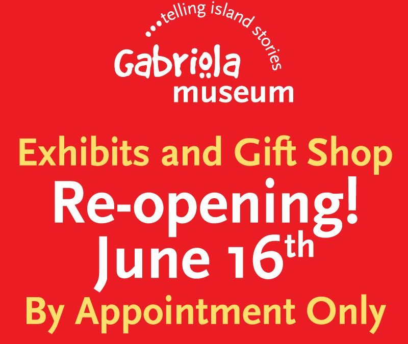 Gabriola Museum Re-opens Monday June 16th!