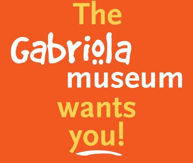 The Gabriola Museum Wants You!