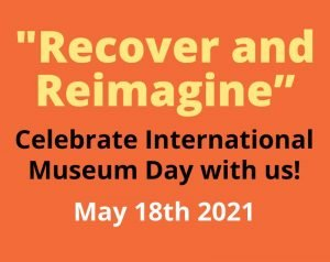 Celebrate International Museum Day With Us